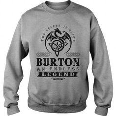 The Legend Is Alive Burton An Endless Legend v2 T-Shirts & Hoodies