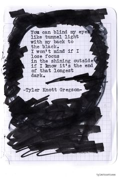 Typewriter Series #903 by Tyler Knott Gregson *It's official, my book, Chasers of the Light, is out! You can order it through Amazon, Barnes and Noble, IndieBound or Books-A-Million *