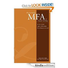 Portable MFA in Creative Writing (New York Writers Workshop) [Kindle Edition]New York Writers Workshop (Author)