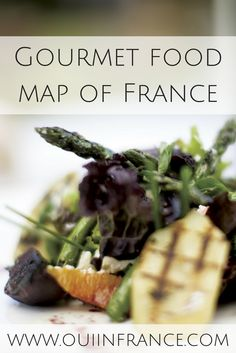 Gourmet food map of France. What French foods are your favorite?