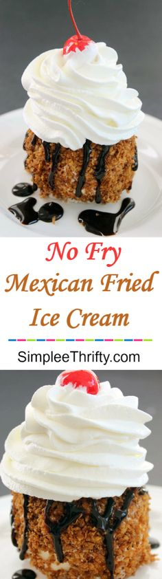 Easy to follow Mexican No Fry Fried Ice Cream! Try this with a caramel topping too! (Chocolate Butter Cream)