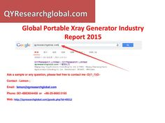 Qyresearch new published global portable xray generator industry report 2015