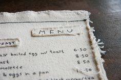sewn menu (inspiration from casual poet) >> If I ever open a restaurant Menu Printing, Printing On Fabric, Menue Design, Menu Restaurant, Restaurant Identity, Cafe Design, Design Design, Textiles, Decoration Table
