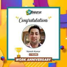 Congratulations!🥳🥳Naresh on your  4th  Work Anniversary with Webguruz!! May the coming years will bring you more achievements and success!!! Best wishes for your great dedication towards the organization. . #WorkAnniversary #Anniversary #Happy #ManyMoreToCome #EmployeeAppreciation #WorkCulture #Celebrations #HappyWorkAnniversary #webguruz