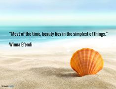 """Most of the time, beauty lies in the simplest of things."" - Winna Efendi #travelquote"