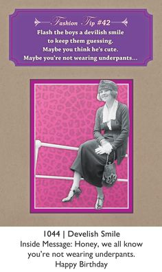 Fashion Tips Greeting Card - Birthday Card Birthday, Birthday Greeting Cards, Happy Birthday, Beauty Advice, Vintage Beauty, Messages, Boys, Funny, Cute
