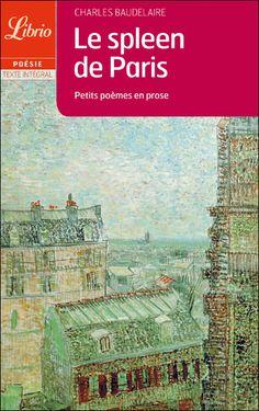 Le spleen de Paris  BAUDELAIRE