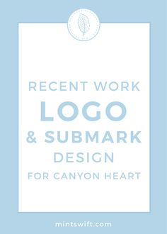 Logo and submark design for Canyon Heart | Case study | Portfolio | MintSwift Design | MintSwift Portfolio | Design process | logo design process | submark design process | branding process | brand identity design process | MintSwift| Adrianna Glowacka | MintSwift Design | MintSwift Portfolio