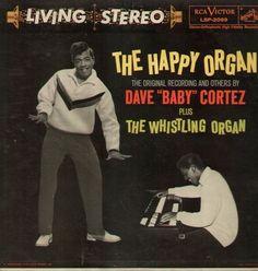 """Dave """"Baby"""" Cortez - The Happy Organ (1959)"""