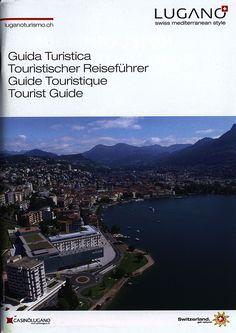 https://flic.kr/p/PTgWJm | Lugano  Guida Turistica/ Touristischer Reiseführer/ Guide Touristique/ Tourist Guide; 2016, Ticino/ Tessin, Switzerland