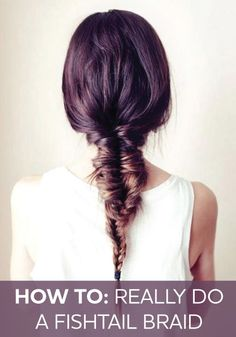 Repinned: Click to find out how to really do a fish tail braid! It's easier then you think, we promise!