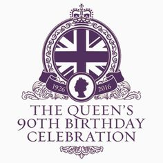 Queen's 90th Birthday #HappyBirthdayYourMajesty (T-shirt, Phone Case & more)