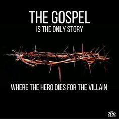 In the gospel is Jesus the only hero who died for the villains . Christian Humor, Christian Life, Christian Stories, Bible Verses Quotes, Faith Quotes, Scriptures, Funny Jesus Quotes, The Words, 5 Solas