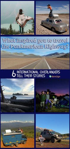 """We asked fellow international overlanders """"What inspired you to travel the Pan-American Highway?"""" We received many answers from people from all corners of the world and in different stages in their lives. Each story is touching and very personal. The first 6 contributions already make for some very inspiring reading!"""