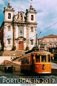 The 15 Best Destinations to Visit in Portugal in 2017