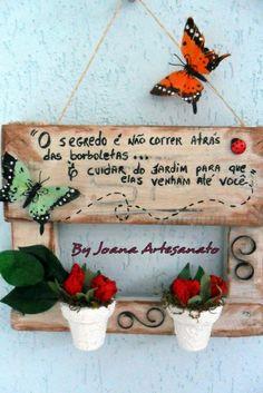 Plaquinha para decorar a sua casa ou jardim, Com decoração de vaso de ceramica ,com flores de tecido,aplicaçao de borboletas artificiais ,detalhes em quilling e botão de joaninha. R$ 39,00