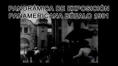 PELÍCULA PANORÁMICA DE EXPOSICIÓN PANAMERICANA BÚFALO 1901