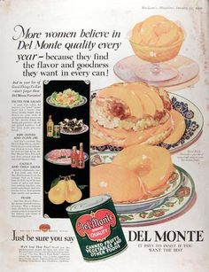 1929 Del Monte Canned Fruits vintage ad. More women believe in Del Monte quality every year - because they find the flavor and goodness they want in every can! With recommendation for Sliced Peach Shortcake. Del Monte. It pays to insist if you want the best.