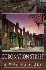 Coronation Street – A Moving Story