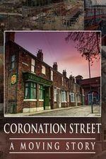 Coronation Street – A Moving Story