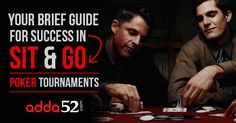 Your Brief Guide for Success in Sit & Go Poker Tournaments