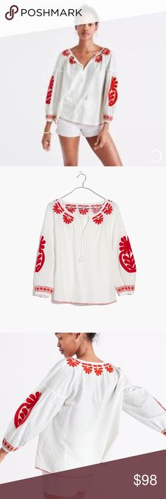 NWT MADEWELL BLANCA TOP NWT. SIZE MEDIUM. Retail $118. Pristine condition. An easy Peasant top with artsy details:  bold appliquéd flowers, embroidery, whipstitched hems and tassel ties at neck. A modern take on a traditional shirt!  Stunning!!! Madewell Tops Blouses