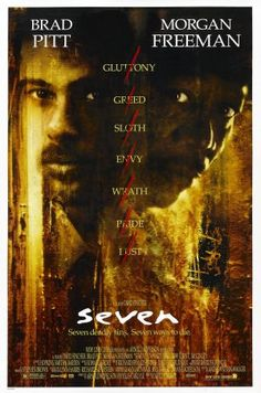 Seven. Brad Pitt, Morgan Freeman, Kevin Spacey, John C. Directed by David Fincher. Film Seven, Seven 1995, Picture Movie, Love Movie, Movie Tv, Crazy Movie, Scary Movies, Great Movies, Horror Movies
