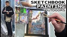 Sketchbook Painting Outdoors - My Process