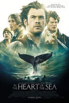 In the Heart of the Sea (2015) Awesome true life tale of the whaling ship Essex (and the inspiration for Herman Melville's Moby Dick) in 1820...it's a harrowing tale!