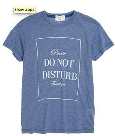 Please do not disturb - sleep shirt for girls - so getting one for my daughter! http://rstyle.me/n/eyp8knyg6