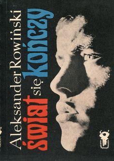 """""""Świat się kończy"""" Aleksander Rowiński Cover by Mieczysław Kowalczyk Book series Klub Srebrnego Klucza Published by Wydawnictwo Iskry 1972"""