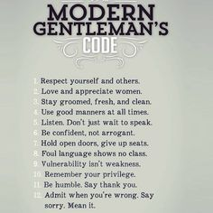 """93 Likes, 4 Comments - Real Social Dynamics (@realsocialdynamics) on Instagram: """"#modern #gentlemen #code #respect #yourself #and #others #love #appreciate #women #stay #groomed…"""""""