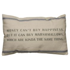 Money Can't Buy Pillow