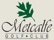The Metcalfe Golf & Country Club, located in the south end of Ottawa, Ontario