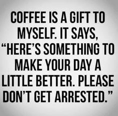 Coffee Wine, Coffee Shop, Coffee Break, Laughter, Make It Yourself, Sayings, Funny, Quotes, Caffeine