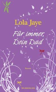 Lesendes Katzenpersonal: [Rezension] Lola Jaye - Für immer, Dein Dad