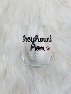 Greyhound Mom handpainted stemless wine glass/Dog Mom wine glass/Greyhound Mom mug/Greyhound Mom gifts READY TO SHIP Wine Mom, Stemless Wine Glasses, Mom Gifts, Mom Mug, Glass Design, Dog Mom, Hand Painted, Ship, Mugs