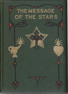The Message of the Stars ~ Max and Augusta Foss Heindel Free Books, Good Books, Medical Astrology, Secret Squirrel, Masonic Symbols, London Free, Personalized Books, Book Photography, Magick