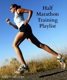 Holy Craft: Running Week at Holy Craft with Half Marathon Training Playlist I need to tweak my playlist... So glad I found this!