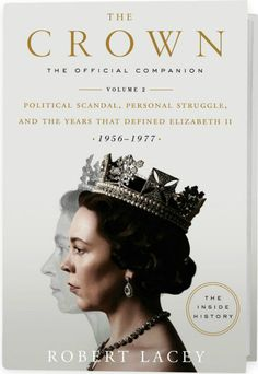 Read Book: The Crown, The Official Companion, Volume Political Scandal, Personal Struggle, and the Years that Defined Elizabeth II - Reading Free eBook / PDF / Book Vigan, Pdf Book, Political Scandals, Politics, Good Books, Books To Read, Royal Marriage, Netflix Dramas, Stefan Zweig