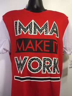 """Imma Make It Work"" Men's T Shirt Red Large NWT #HardTen #GraphicTee"