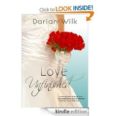 Love Unfinished by Darian Wilk - While the reviews on Amazon are split on this book, I REALLY enjoyed it!  Quick read, interesting plot, and a tragic buy sweet love story.  Recommended!    (From Amazon - Soul mates from the past leave their love unfinished when a tragic accident ends their lives on their wedding day. Yet they are destined to meet again to fulfill that love in new incarnations, leading vastly different lives...)