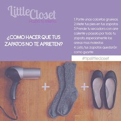 COMO HACER QUE TUS ZAPATOS NO TE APRIETEN  #TIPSLITTLECLOSET #amolittlecloset zapatos, diy, tips, moda www.littleclosetboutique.com