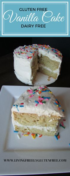 Gluten Free and Dairy Free Vanilla Cake. This cake is moist and delicious with the perfect texture just like you remember it. Perfect for a birthday or just because you want some. www.livingfreelyglutenfree.com