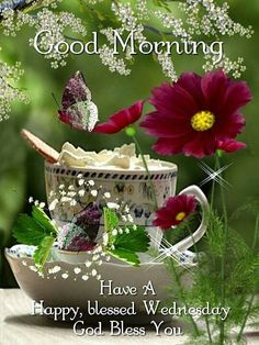 Good morning sister have a nice day 💝💖☀️🌺🌷 Wednesday Morning Images, Wednesday Morning Greetings, Blessed Wednesday, Good Morning Happy Sunday, Happy Wednesday Quotes, New Every Morning, Have A Happy Day, Good Morning World, Good Morning Good Night
