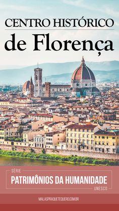 Série Patrimônios da Humanidade da UNESCO: Centro Histórico de Florença. Qualquer roteiro pela Toscana tem Florença como parada obrigatória. Nosso roteiro incluiu trem e carro. #unesco #florence #italia #viagem