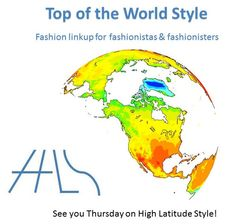 #linkup #fashionlinkup #over40fashion   Top of the World Style linkup party logo   High Latitude Style   http://www.highlatitudestyle.com