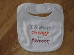 @pcorrell you need this!!! VT Hokie  I Slobber Orange and Maroon by alphabetsoupboutique, $8.00