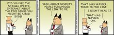The Official Dilbert Website featuring Scott Adams Dilbert strips, animations and more - Cartoon Dilbert Comics, Manager Humor, Business Cartoons, Bad Boss, Scott Adams, Inspirational Quotes For Students, Never The Same, Starting From The Bottom, Website Features