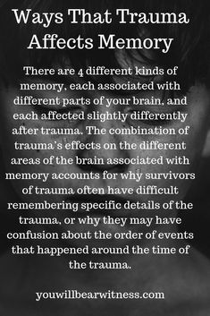 There are 4 different kinds of memory, each associated with different parts of your brain, and each affected slightly differently after trauma. The combination of trauma's effects on the different areas of the brain associated with memory accounts for why Trauma Quotes, Bipolar Quotes, Trauma Therapy, Complex Ptsd, Psychology Quotes, Personality Psychology, Psychology Careers, Color Psychology, Psychology Meaning